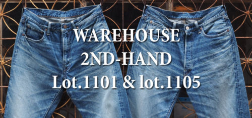 WAREHOUSE 2ND-HAND Lot.1101 & Lot.1105